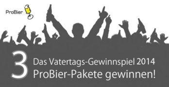 Bier-Gewinnspiel zum Vatertag 2014