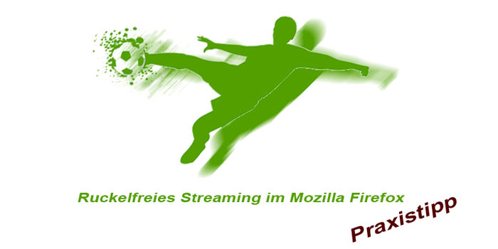 streaming-verbessern-firefox