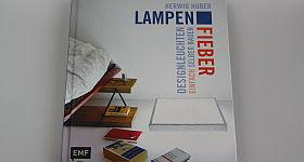Designleuchten einfach selber bauen ➤ Buch-Tipp: Lampenfieber